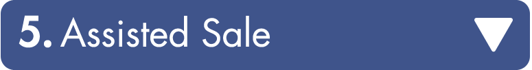 Assisted sale